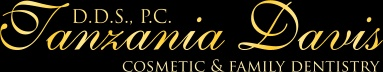 Tanzania Davis, DDS, PC - Cosmetic & Family Dentistry